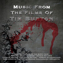 The City Of Prague Philharmonic Orchestra - Music From The Films Of Tim Burton