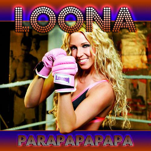 Loona - Parapapapapa (Dave Ramone Club Mix)