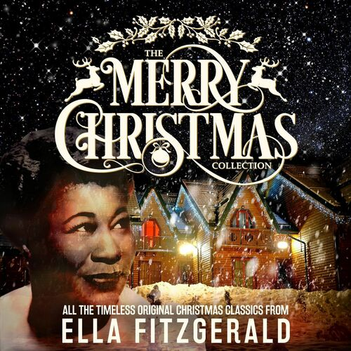 ... Red-Nosed Reindeer - The Merry Christmas Collection - Ella Fitzgerald