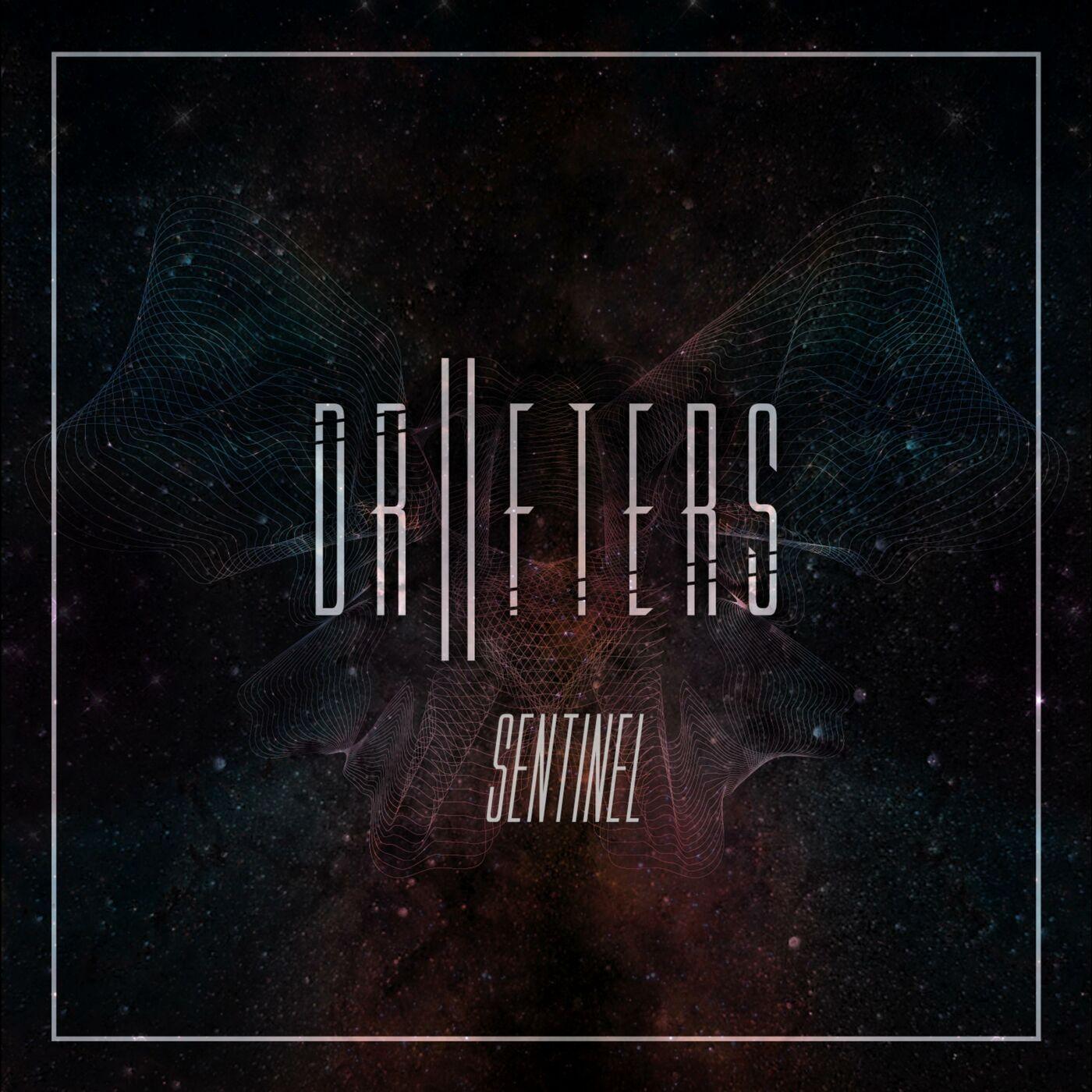 Drifters - Sentinel [single] (2016)