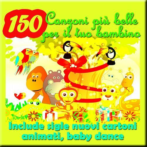 Canzoni più belle per il tuo bambino include sigle