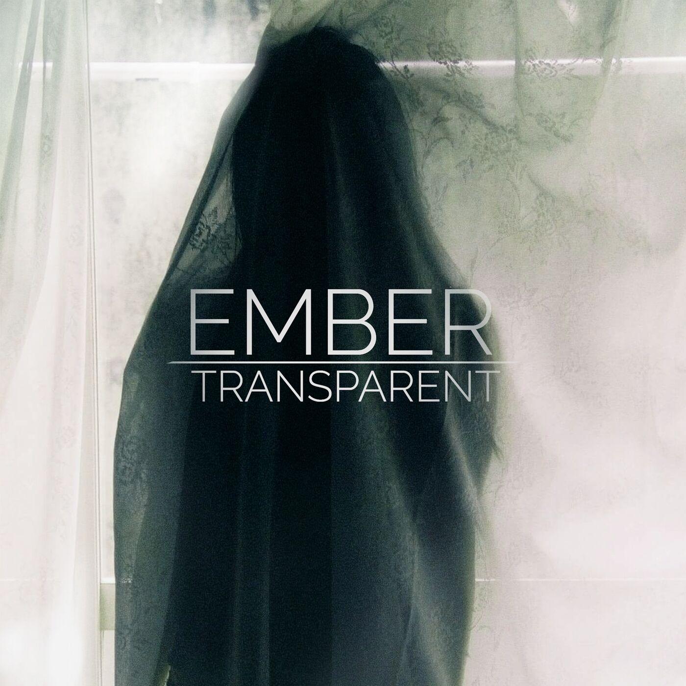 Ember - Transparent [EP] (2016)