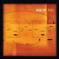 Brian Eno - Neroli (Thinking Music Part IV)