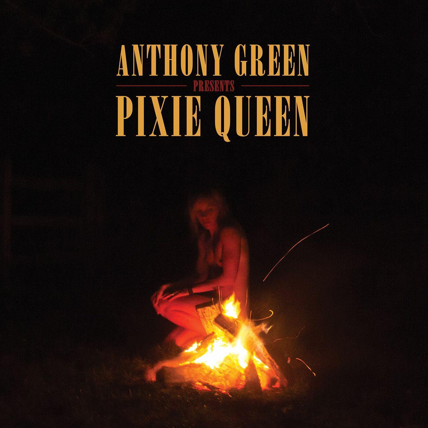 Anthony Green - Pixie Queen (2016)