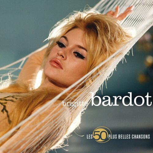 les 50 plus belles chansons de brigitte bardot brigitte bardot ecoute gratuite sur deezer. Black Bedroom Furniture Sets. Home Design Ideas
