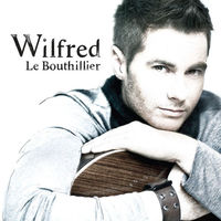 Wilfred <b>Le Bouthillier</b> - EP - 200x200-000000-80-0-0