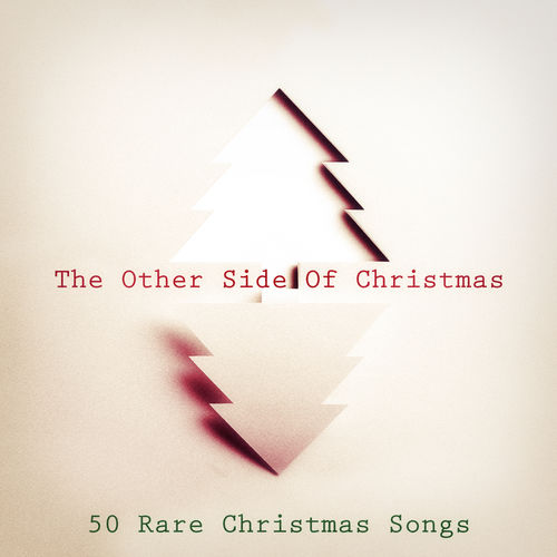 Various Artists: The Other Side of Christmas (50 Rare Christmas ...
