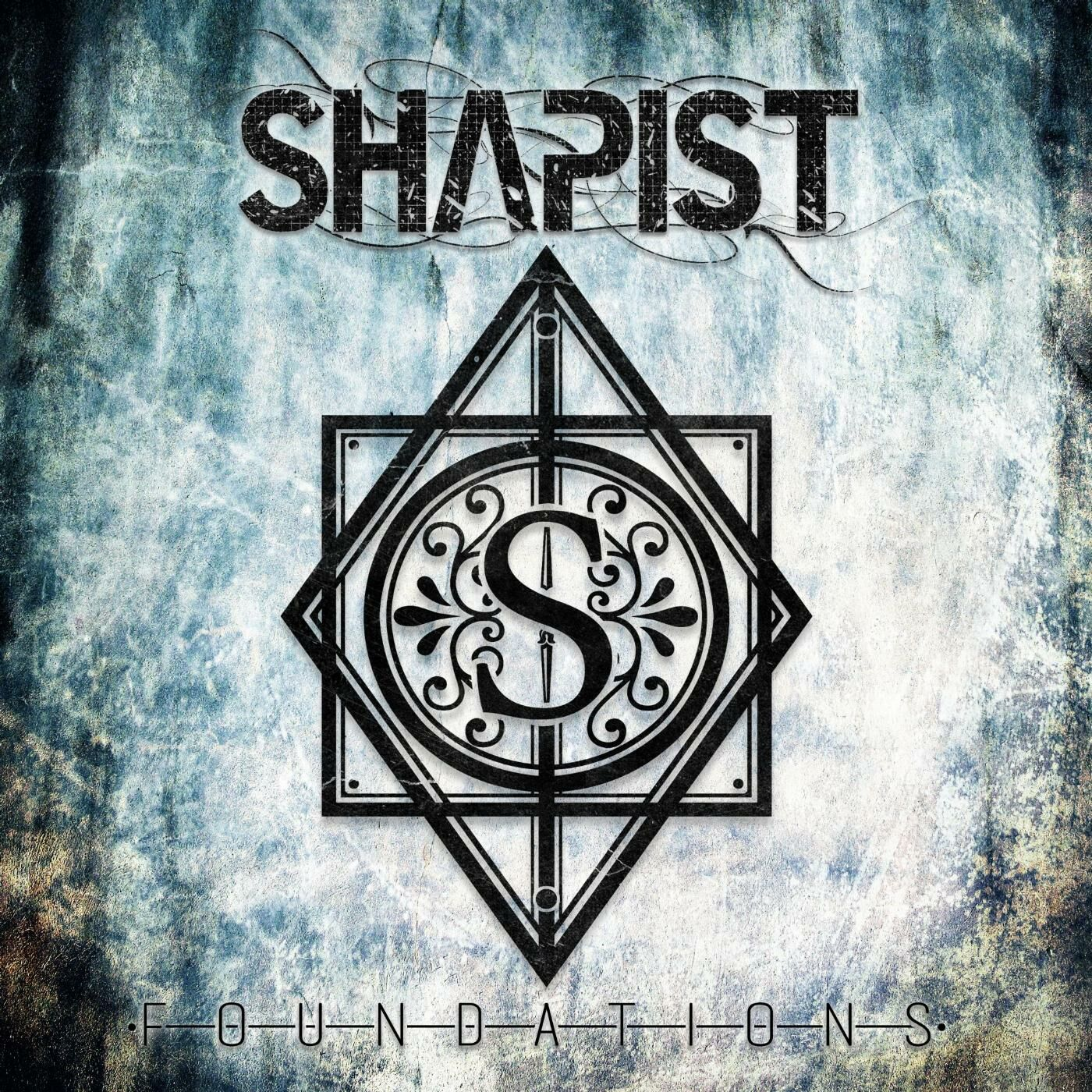 Shapist - Foundations [EP] (2014)