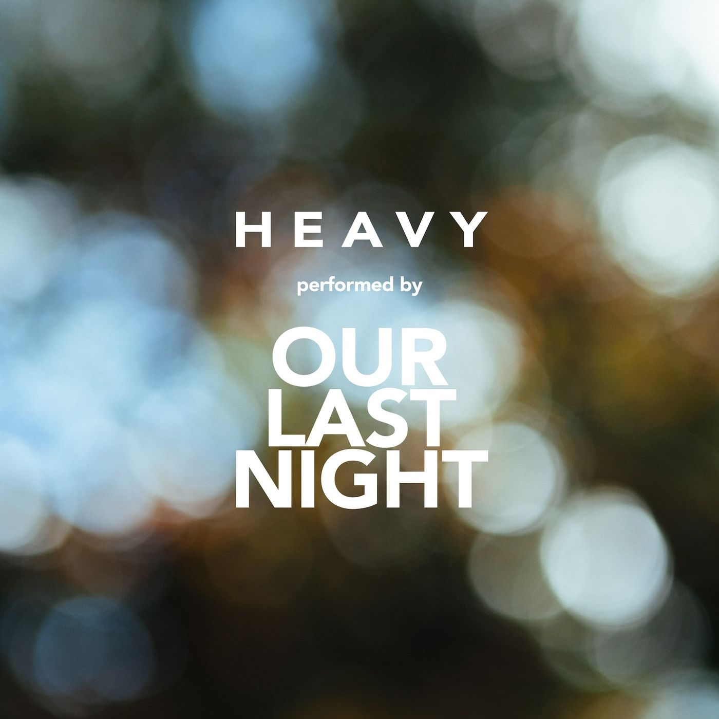 Our Last Night - Heavy [Linkin Park Cover] (2017)