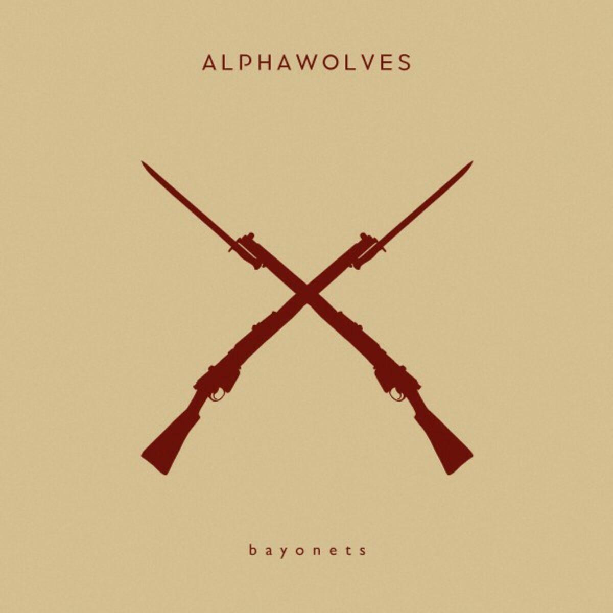 AlphaWolves - Bayonets [single] (2017)