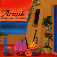 Armik - Romantic Dreams