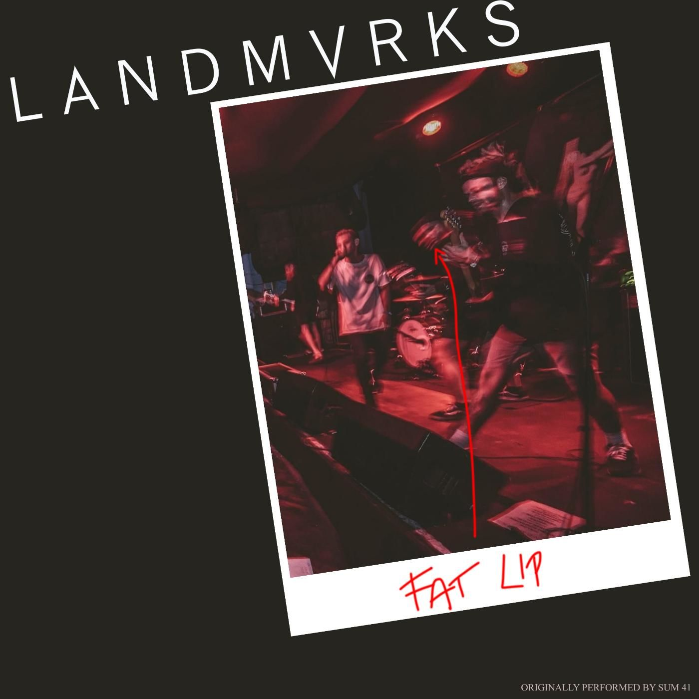 LANDMVRKS - Fat Lip [single] (2017)