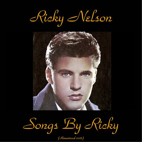Ricky Nelson Ricky Nelson