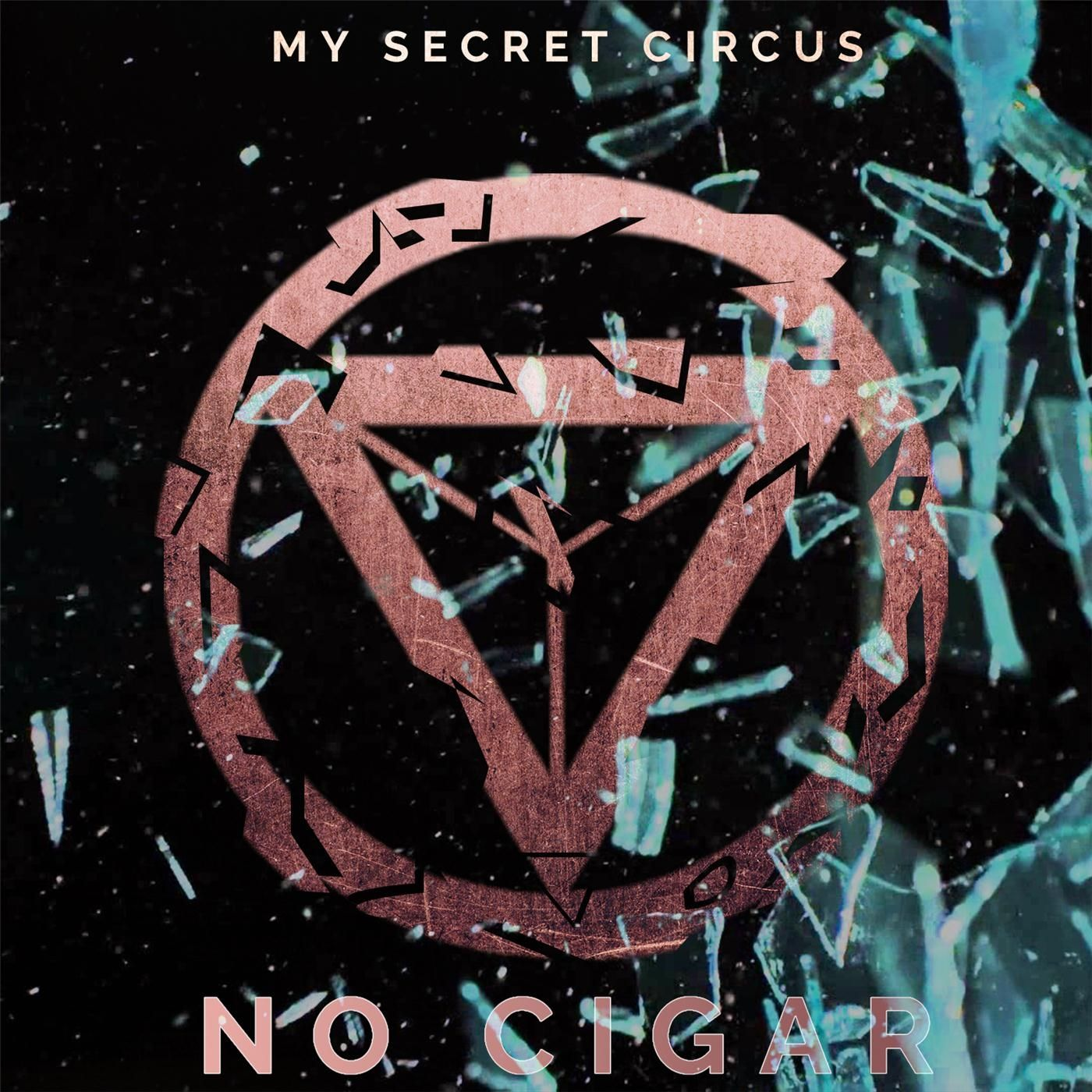My Secret Circus - No Cigar [single] (2016)