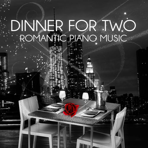 Prince Kiss Dinner For Two Romantic Piano Music