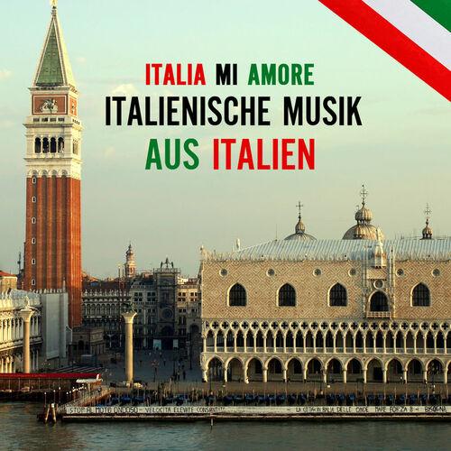 Italia mi amore italienische musik favoriten aus italien italienische volksmusik - Fliesenhersteller aus italien ...
