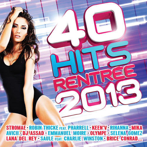 Telecharger 40 hits rentrée 2013 [MP3]