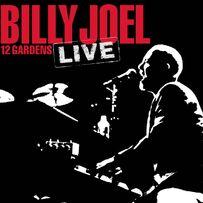 Billy Joel - 12 Gardens Live
