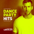 Dance Party Hits: Calvin Harris, Martin Garrix