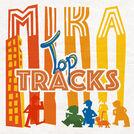 Mika\'s Top Tracks