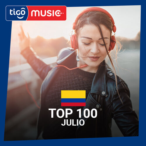 Escuchá la Playlist Top 100 - Julio 2018