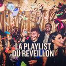 LA PLAYLIST DU REVEILLON