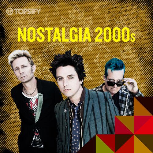 Escuchá la Playlist Nostalgia 2000s