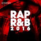 RAP R&B 2016
