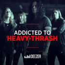 Addicted to Heavy/Thrash