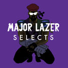 Major Lazer Selects