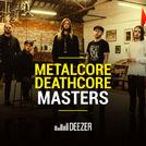 Metalcore/Deathcore Masters