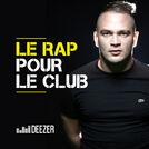 Le Rap pour le club (MHD, MRC, Jul...)