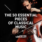 The 50 Essential Pieces of Classical Music