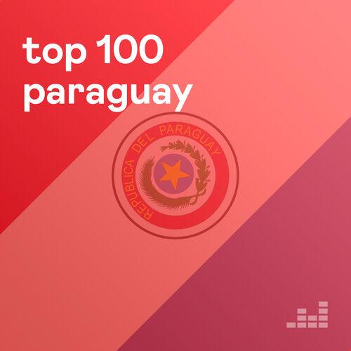 Escuchá la Playlist top 100 Paraguay