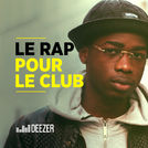 Le Rap pour le club (Jul, Keblack, Lartiste...)