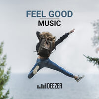 playlist feel good music couter sur deezer musique en streaming. Black Bedroom Furniture Sets. Home Design Ideas