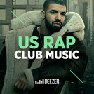US Rap Club Music (Drake, Desiigner...)