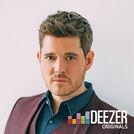 Deezer Original: Michael Bublé