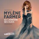 Mylène Farmer : sa carrière, ses duos.