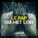 Le Rap qui met loin (SCH, Djadja & Dinaz...)