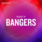 Party Bangers!