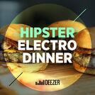 Hipster Electro Dinner (Chet Faker, Banks etc..)