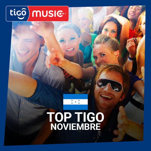 Escuchá la Playlist Top Tigo Noviembre 2018