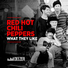 Red Hot Chili Peppers - What they like